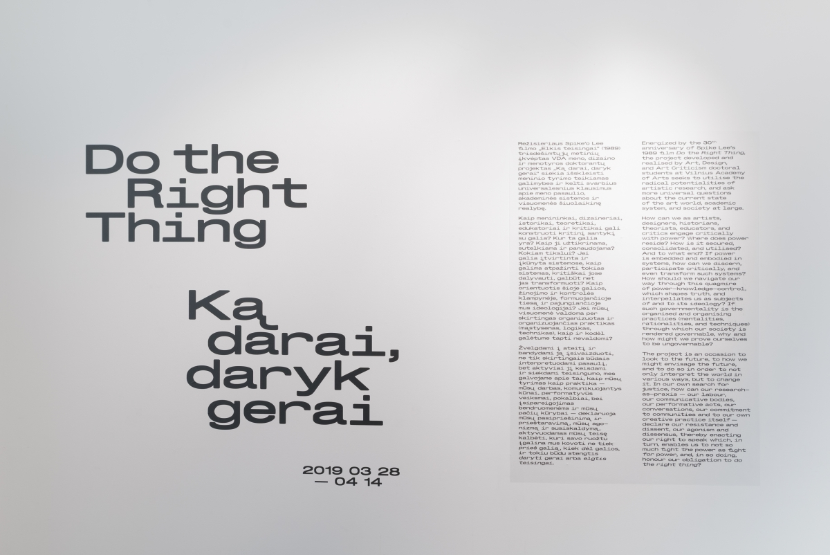 Do the Right Thing, exhibition view, VAA Titanikas Gallery, Vilnius, Lithuania, 2019